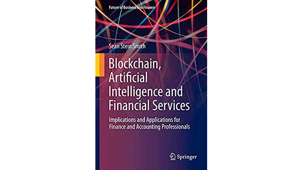 Blockchain, Artificial Intelligence and Financial Services: Implications and applications for finance and accounting professionals