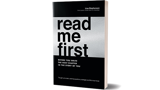 Read Me First by Lisa Stephenson.