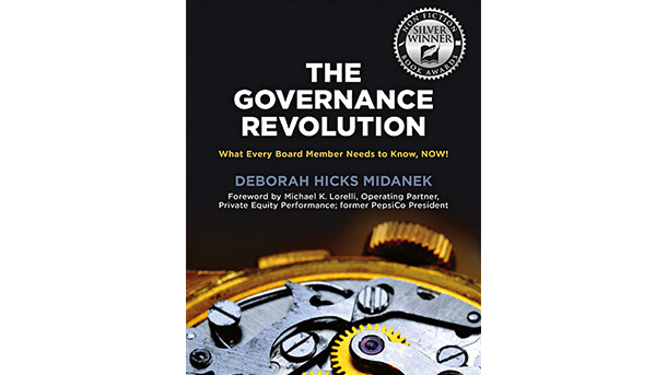 The Governance Revolution:  What every board member needs to know now